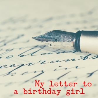 Letter to a birthday girl pic
